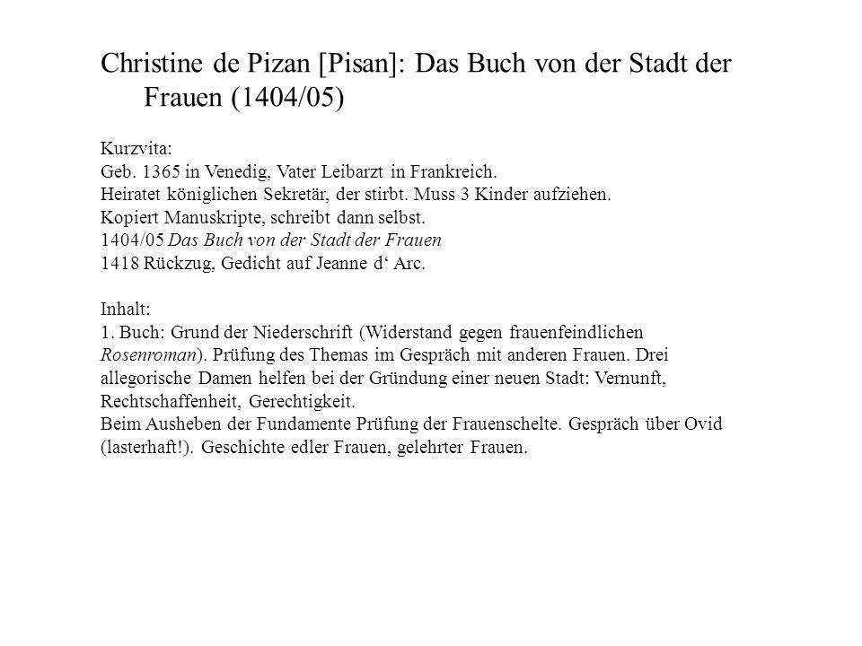 Christine de Pizan [Pisan]: Das Buch von der Stadt der Frauen (1404/05)